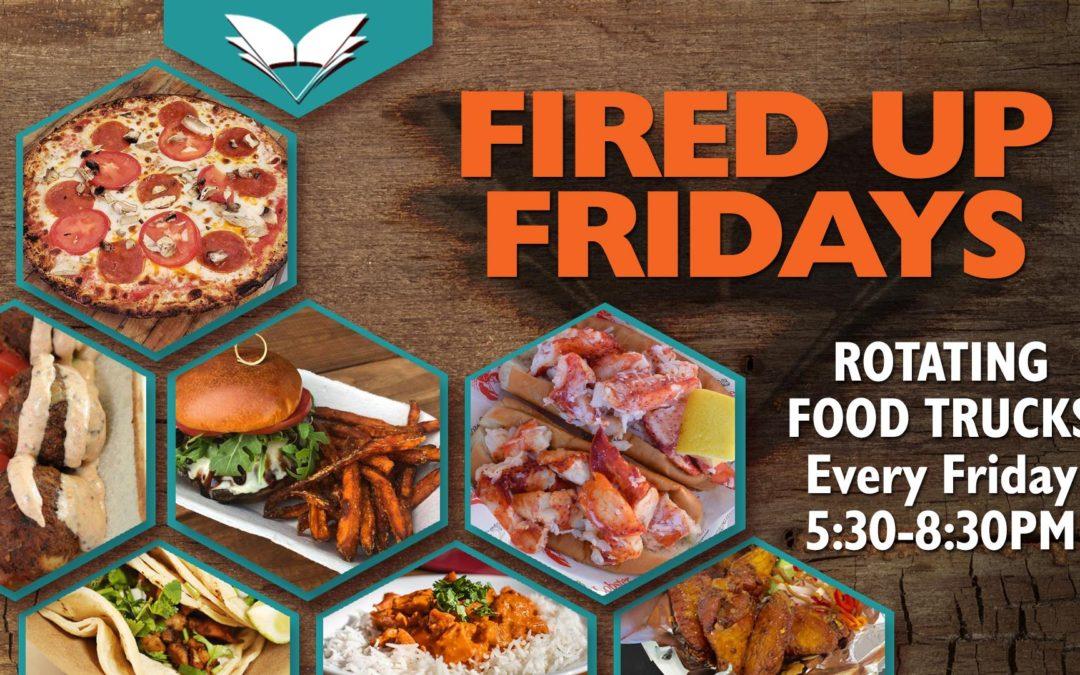 Fired Up Fridays @ Full Bloom